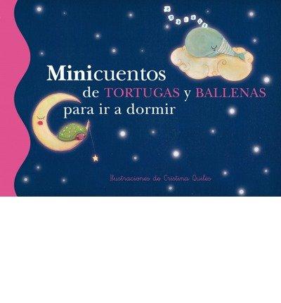 Download Minicuentos de tortugas y ballenas para ir a dormir / Mini Bedtime stories of turtles and whales(Hardback) - 2013 Edition ebook