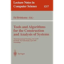 Tools and Algorithms for the Construction and Analysis of Systems: Third International Workshop, TACAS'97, Enschede, The Netherlands, April 2-4, 1997, Proceedings