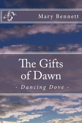 The Gifts of Dawn