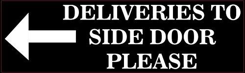10in x 3in Black Left Deliveries to Side Door Sticker Vinyl Sign Decals by StickerTalk