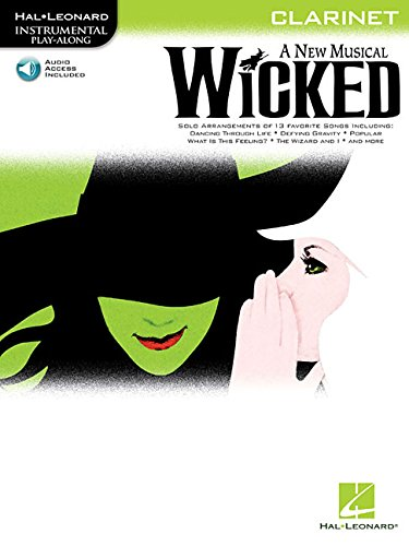 Wicked Clarinet a New Musical BK/CD (Instrumental Play-along)