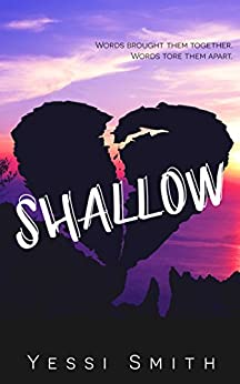 Shallow by [Smith, Yessi]