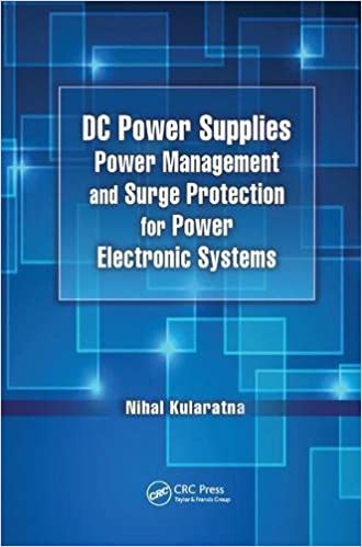 DC Power Supplies: Power Management and Surge Protection for Power Electronic Systems