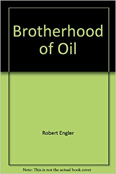 Book Brotherhood of Oil: Energy Policy and the Public Interest (A mentor book)