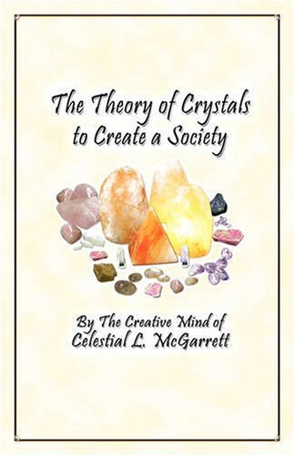 The Theory of Crystals to Create a Society PDF