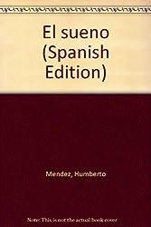 El sueno (Spanish Edition)