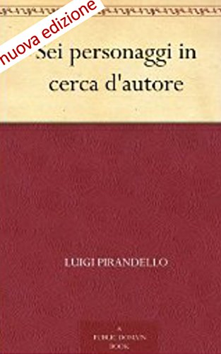 _PORTABLE_ Sei Personaggi In Cerca D'autore (Annotated) (Italian Edition). energy Sudadera compras contains States concerts Audio