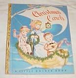 img - for Christmas Carols A Little Golden Book (Music Book) Board Book 1946 book / textbook / text book