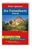 Die Allianz Freizeitkarte Rhön / Spessart 1 : 100 000: 66 Tipps und Fahrradtouren. Die schönsten Ausflüge für Freizeit und Familie