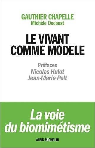 Télécharger en ligne Le vivant comme modèle pdf epub