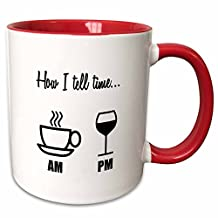"3dRose mug_224611_5 ""How I Tell Time. Coffee Cup Am Wine Glass Pm"" Two Tone Red Mug, 11 oz, Red/White"