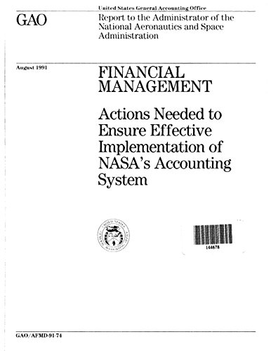 Financial Management: Actions Needed to Ensure Effective Implementation of NASA's Accounting System