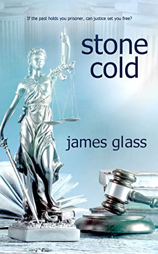 Stone Cold (Rebecca Watson Series Book 1) by [Glass, James]