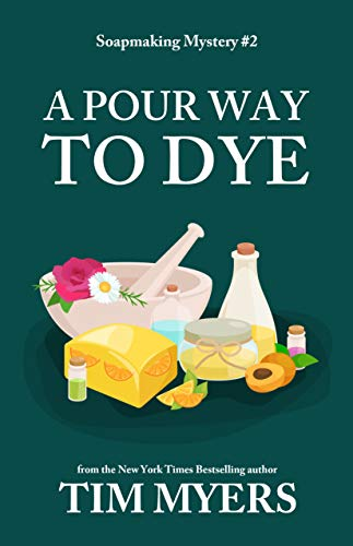 A Pour Way To Dye by Tim Myers ebook deal