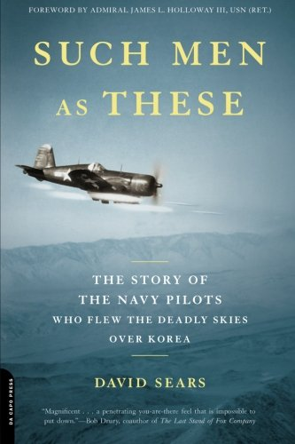 Such Men as These: The Story of the Navy Pilots Who Flew the Deadly Skies over ()