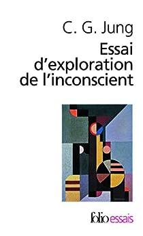 Essai d'exploration de l'inconscient par Jung