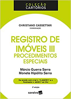 Registro de imóveis III - 3ª edição de 2018: Procedimentos especiais