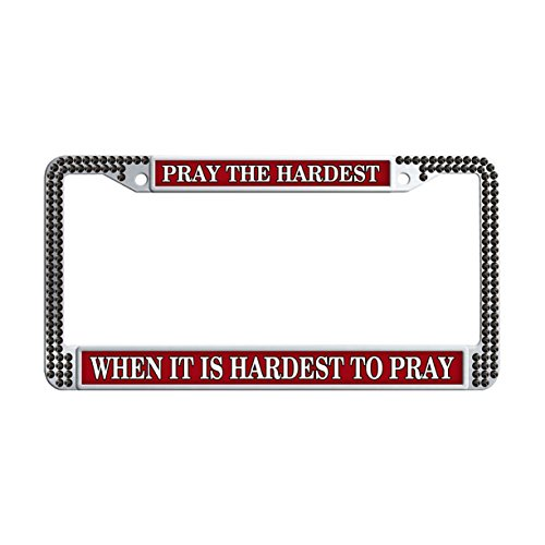 FukongCase Pray The Hardest 2 Holes Rhinestone License Plate Frames, Unique Personalized When It Is Hardest To Pray Funny Girly License Tag Cover Holders with 2 Screws and Caps