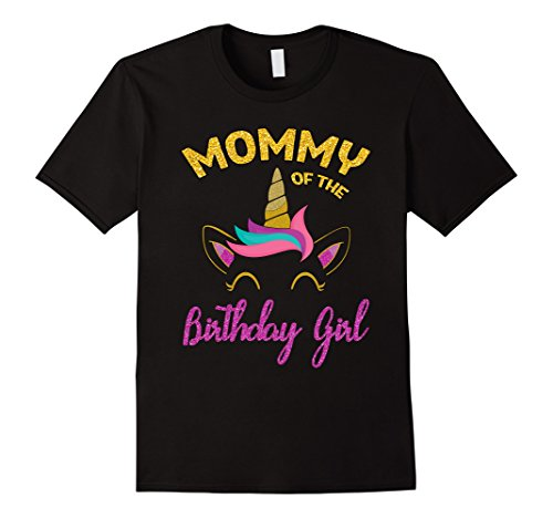 Mommy of the Unicorn Birthday Girl T-Shirt Matching Shirt