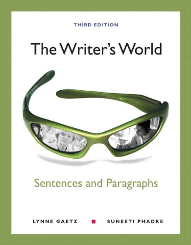 The Writer's World: Sentences and Paragraphs with NEW MyWritingLab with eText -- Access Card Package (3rd Edition)