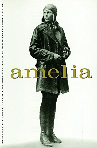 41yFJNEFLHL - Amelia: A Life of the Aviation Legend (Potomac's Paperback Classics)