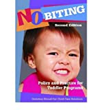 [(No Biting: Policy and Practice for Toddler Programs)] [Author: Child Care Solutions] published on (April, 2008)