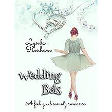 Wedding Bels: A feel-good romantic comedy