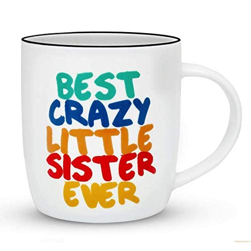 Gifffted Best Little Sister Ever Coffee Mug Crazy Gift Funny Anniversary And