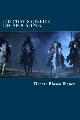 Los Cuatro Jinetes del Apocalipsis  [Blasco Ibañez, Vicente] (Tapa Blanda)
