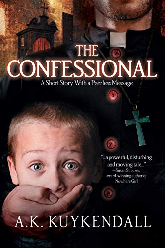 The Confessional: A Peerless Short Story by [Kuykendall, A.K.]