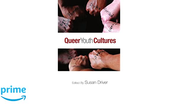 Queer Youth Cultures (S U N Y Series, Interruptions: Border Testimony(Ies) and Critical Discourse S)