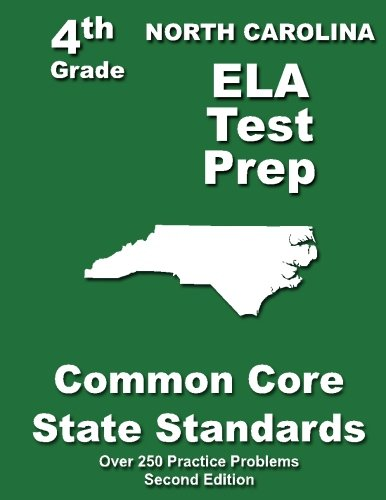 North Carolina 4th Grade ELA Test Prep: Common Core Learning Standards