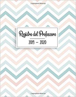 Registro del Professore 2019 - 2020: Calendario e Agenda ...