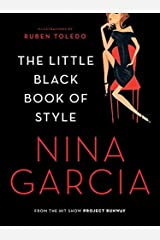 The Little Black Book of Style by Nina Garcia (2010-08-10) Paperback