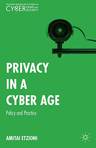 Download Privacy in a Cyber Age: Policy and Practice (Palgrave Studies in Cybercrime and Cybersecurity) Pdf