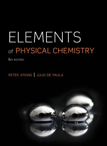 By Peter Atkins - Elements of Physical Chemistry (6th Edition) (11/19/12)