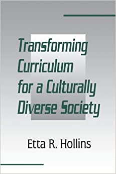 Book Transforming Curriculum for A Culturally Diverse Society