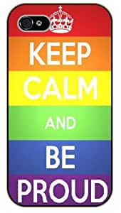iPhone 5 / 5s Keep Calm and be proud - black plastic case / Keep Calm, Motivation and Inspiration, gay, lesbian