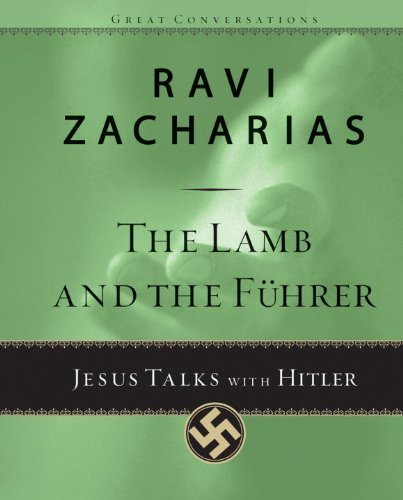 The Lamb and the Fuhrer: Jesus Talks with Hitler (Great Conversations Book 3)
