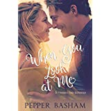 When You Look at Me (A Pleasant Gap Romance)