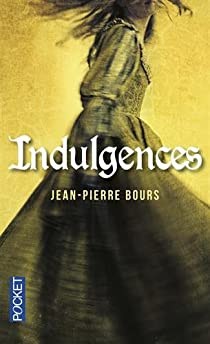Indulgences par Bours