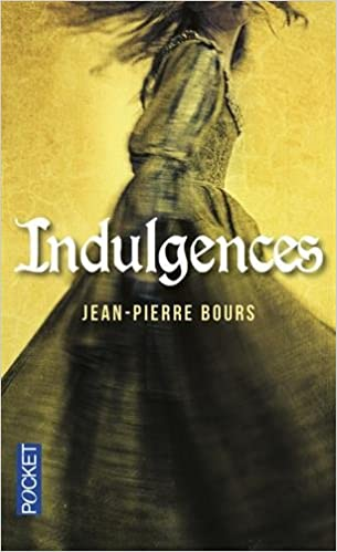 Indulgences - Jean-Pierre Bours