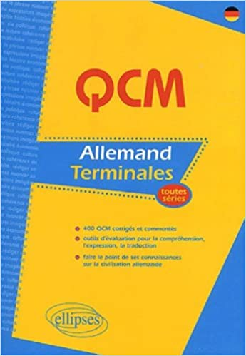 QCM Allemand, épreuve écrite du Baccalauréat : Toutes séries epub pdf