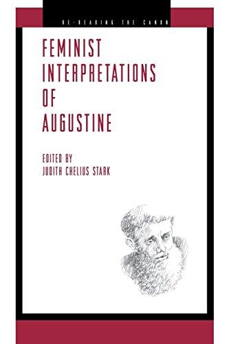 Feminist Interpretations of Augustine (Re-Reading the Canon)