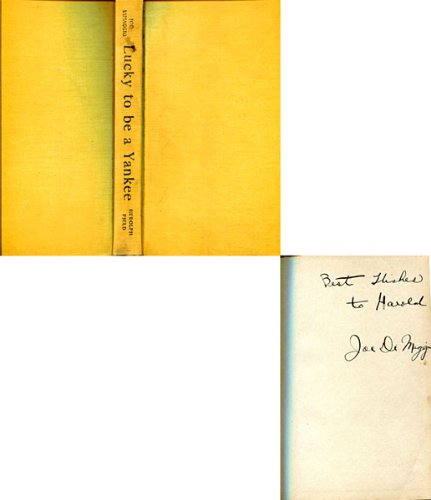 Joe Dimaggio Autographed / Signed Lucky to be a Yankee Book
