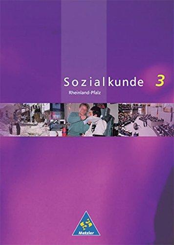 Download Metzler Sozialkunde 3. Schülerband. Rheinland- Pfalz. Neubearbeitung. (Lernmaterialien) ebook