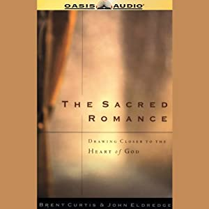 The Sacred Romance Audiobook