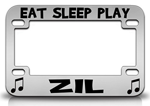 (EAT SLEEP PLAY ZIL Musical Instruments Metal MOTORCYCLE License Plate Frame Chr)