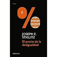 El precio de la desigualdad/The Price of Inequality (Spanish Edition)