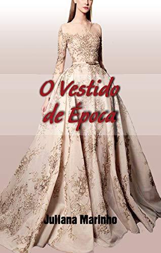 Amazoncom O Vestido De época Portuguese Edition Ebook
